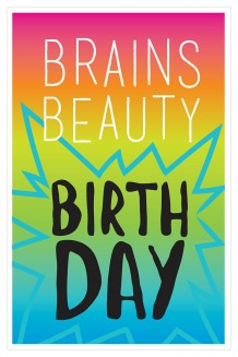 Bold Type - Brains Beauty Birthday