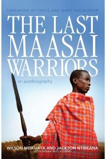 The Last Maasai Warriors