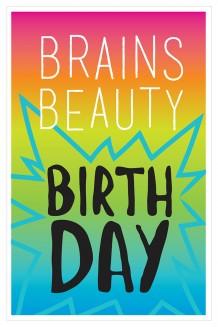 Bold Type - Brains Beauty Birthday