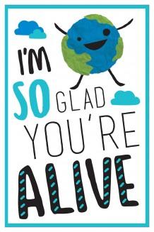 I Am - I'm So Glad You're Alive