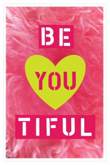 Life Lessons - Be You Tiful