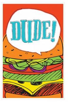 Speech Bubble - Dude!